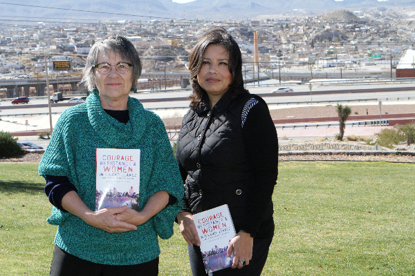 UTEP Professor of Political Science Kathleen Staudt, Ph.D., and Zulma Méndez, professor at El Colegio de Chihuahua in Juárez, have just published the new book Courage, Resistance, and Women in Ciudad Juárez: Challenges to Militarization. Photo by J.R. Hernandez / UTEP News Service